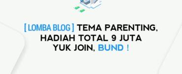 Lomba Blog Desember 2020 Berhadiah 9 Juta